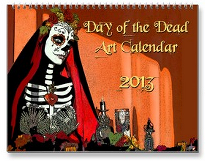 2013 Day of the Dead Calendar